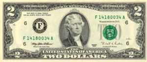 Our third President on the $2 bill...And with that, we were off and running.